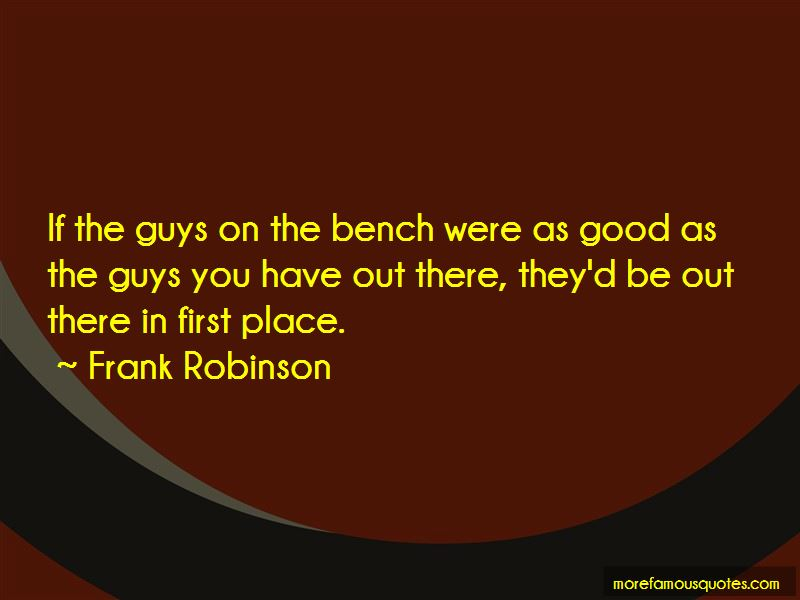 Frank Robinson Quotes Pictures 2
