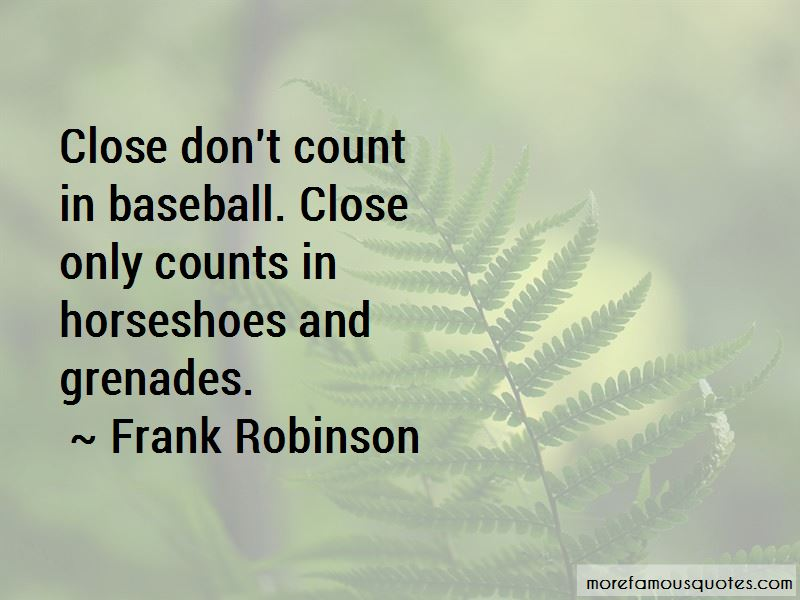 Frank Robinson Quotes Pictures 4