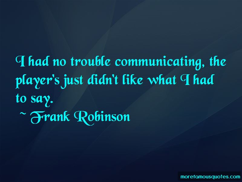 Frank Robinson Quotes