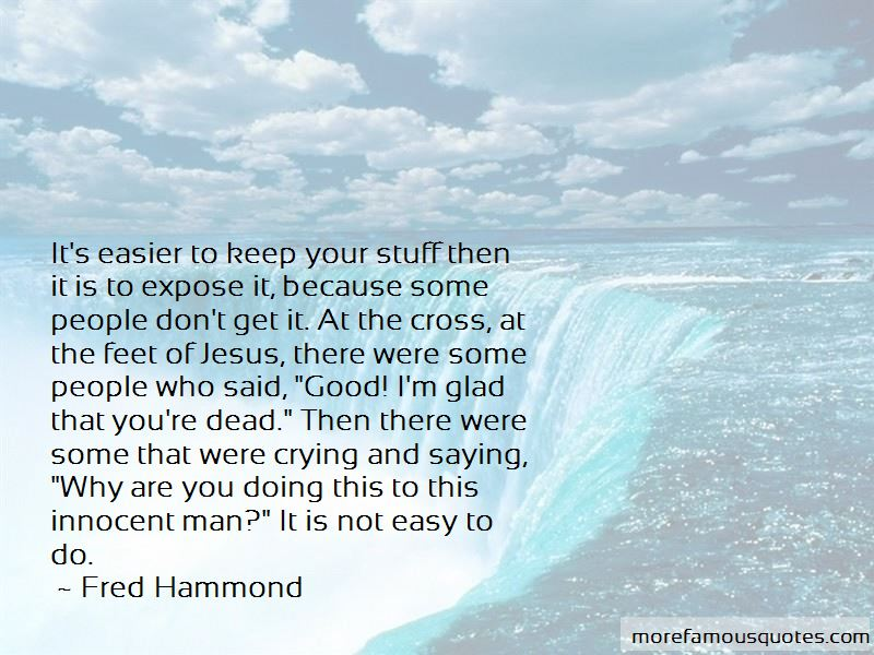 Fred Hammond Quotes Pictures 4