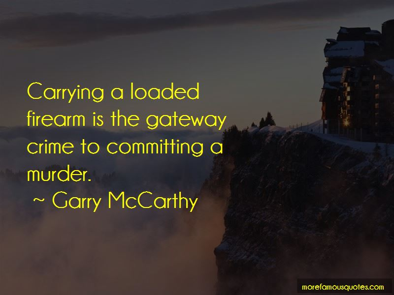 Garry McCarthy Quotes Pictures 2