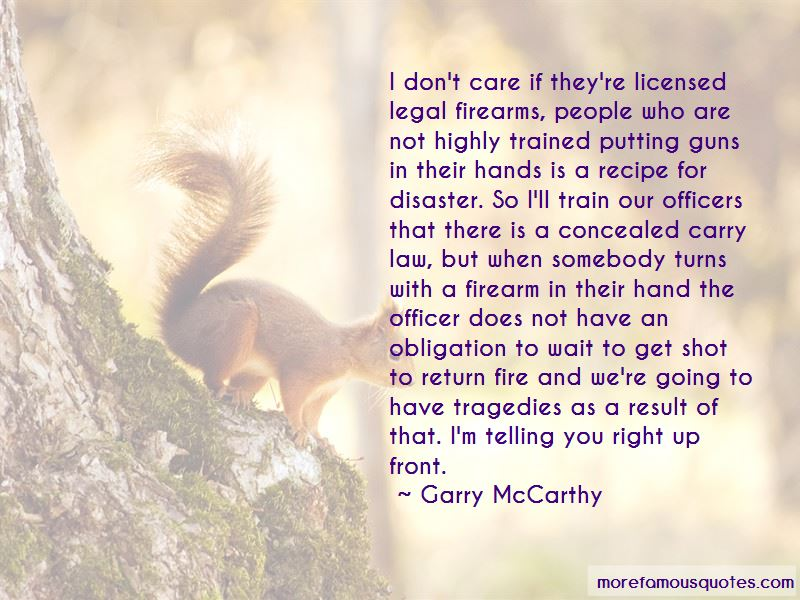 Garry McCarthy Quotes Pictures 3