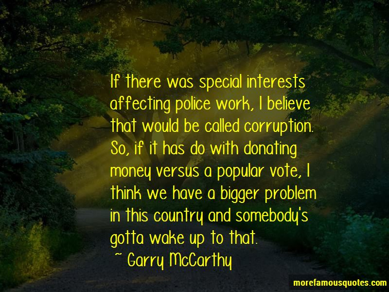 Garry McCarthy Quotes