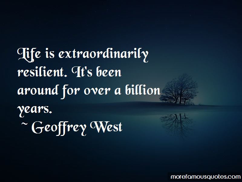 Geoffrey West Quotes Pictures 3