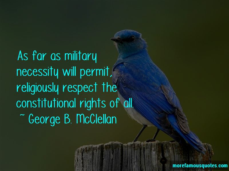George B. McClellan Quotes Pictures 2