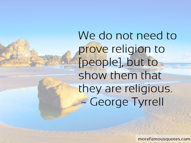 George Tyrrell Quotes Pictures 2