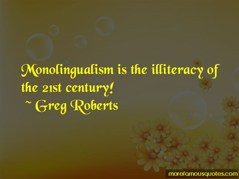 Greg Roberts Quotes