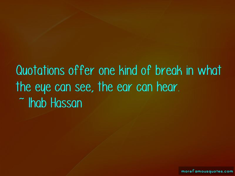 Ihab Hassan Quotes Pictures 2