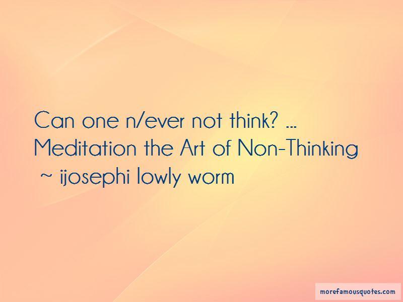 Ijosephi Lowly Worm Quotes Pictures 2