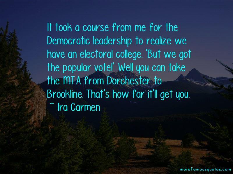 Ira Carmen Quotes Pictures 4