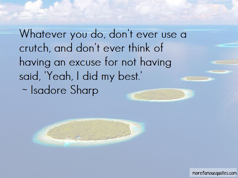 Isadore Sharp Quotes Pictures 2