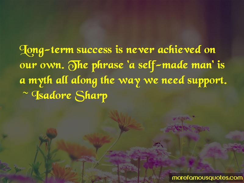 Isadore Sharp Quotes Pictures 4