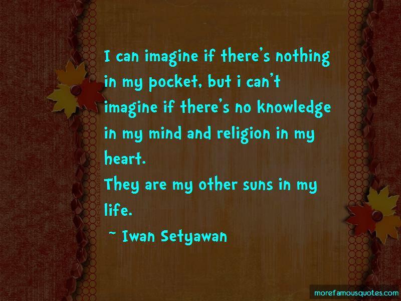 Iwan Setyawan Quotes