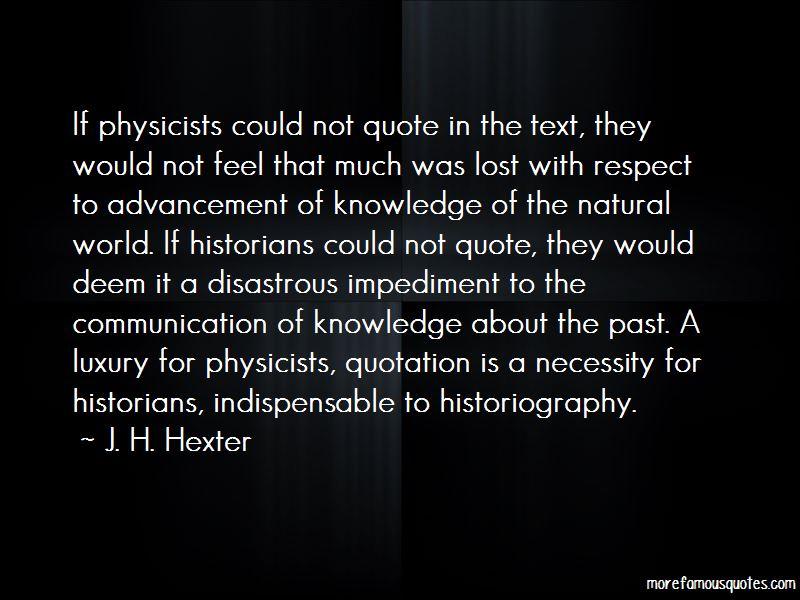 J. H. Hexter Quotes