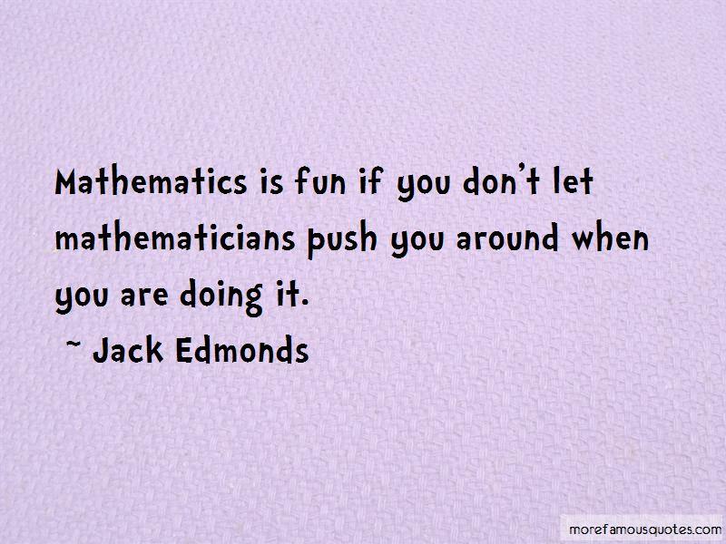 Jack Edmonds Quotes Pictures 4