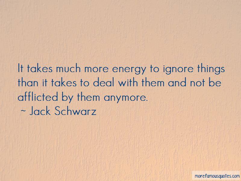 Jack Schwarz Quotes
