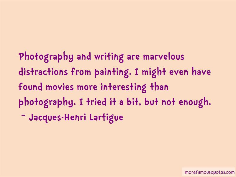 Jacques-Henri Lartigue Quotes Pictures 2