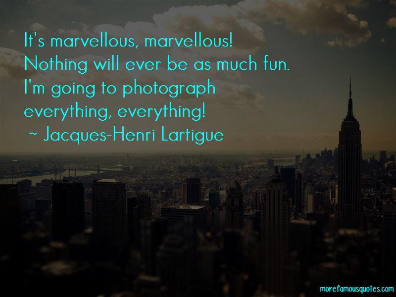 Jacques-Henri Lartigue Quotes Pictures 3