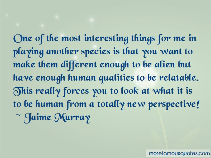 Jaime Murray Quotes Pictures 4