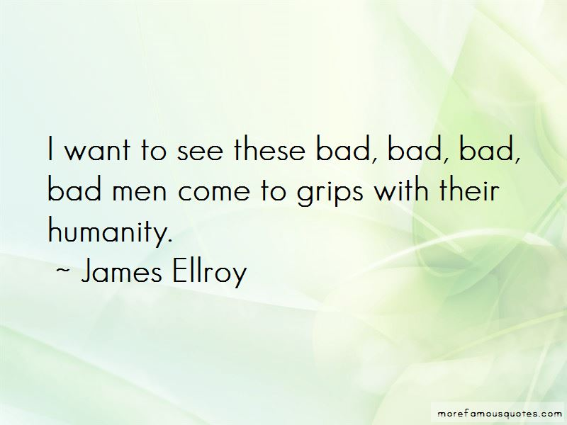 James Ellroy Quotes Pictures 4
