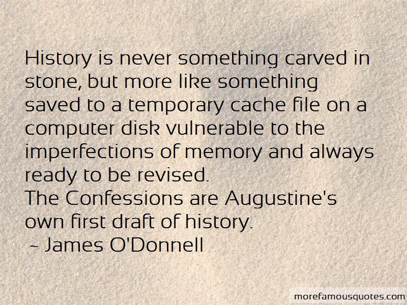 James O'Donnell Quotes