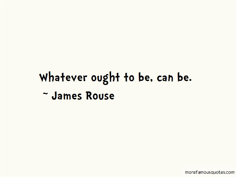 James Rouse Quotes Pictures 3