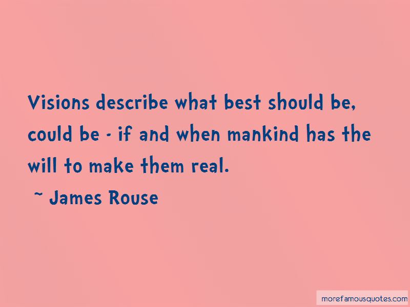 James Rouse Quotes