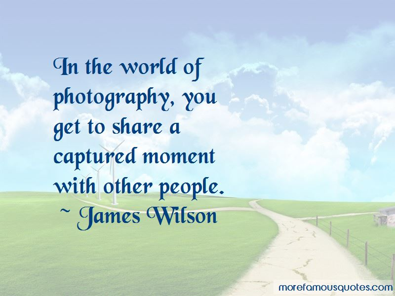 James Wilson Quotes Pictures 3