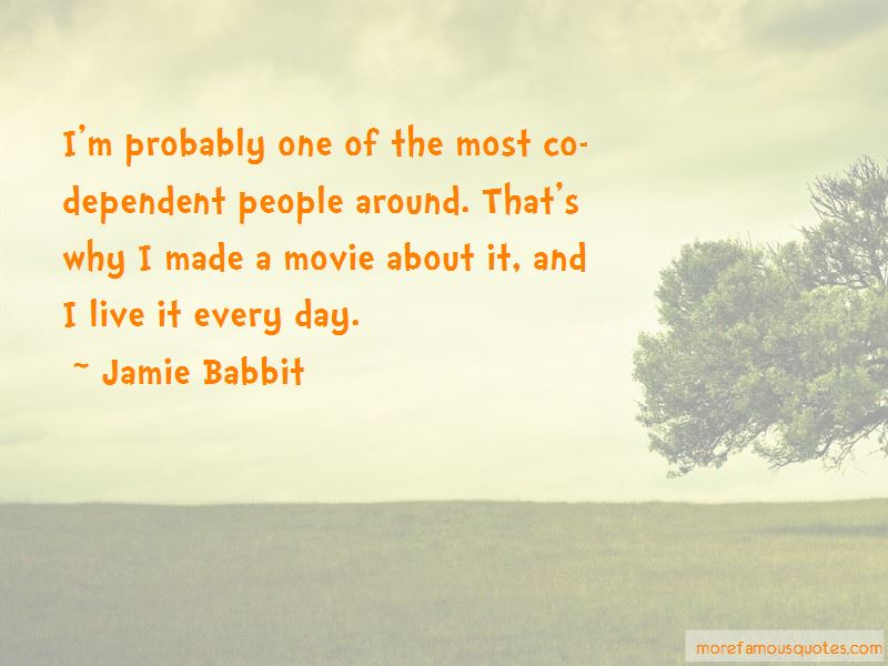 Jamie Babbit Quotes