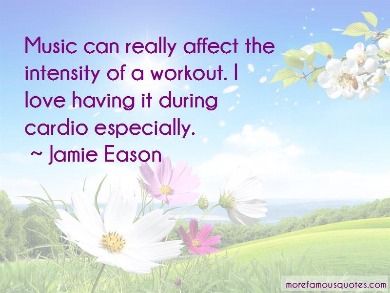 Jamie Eason Quotes