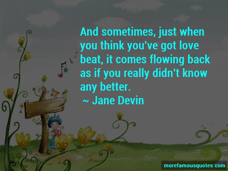Jane Devin Quotes Pictures 4