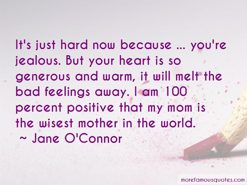 Jane O'Connor Quotes