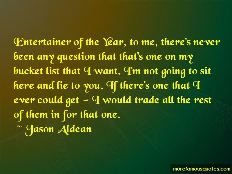 Jason Aldean quotes: top 91 famous quotes by Jason Aldean