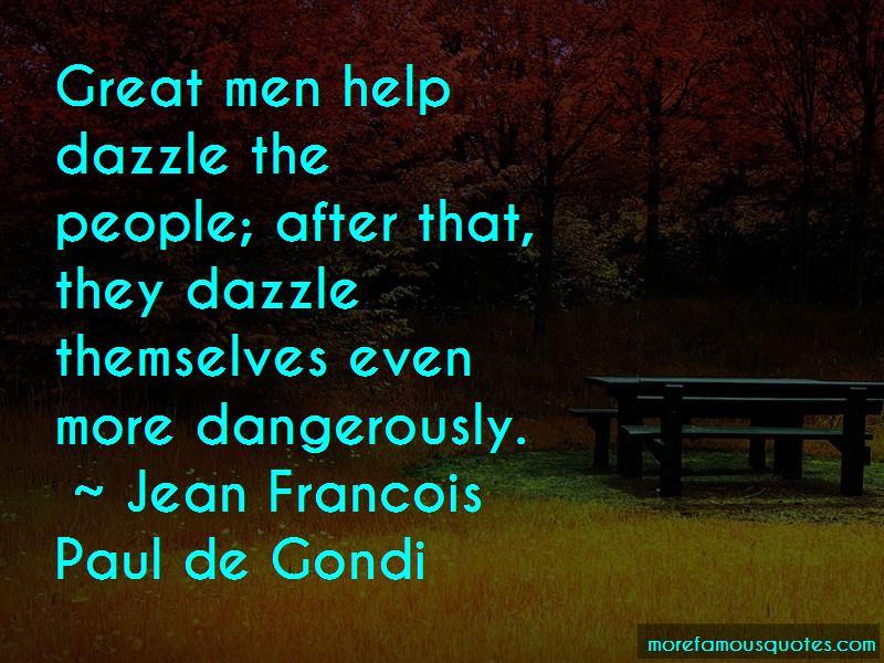 Jean Francois Paul De Gondi Quotes Pictures 2