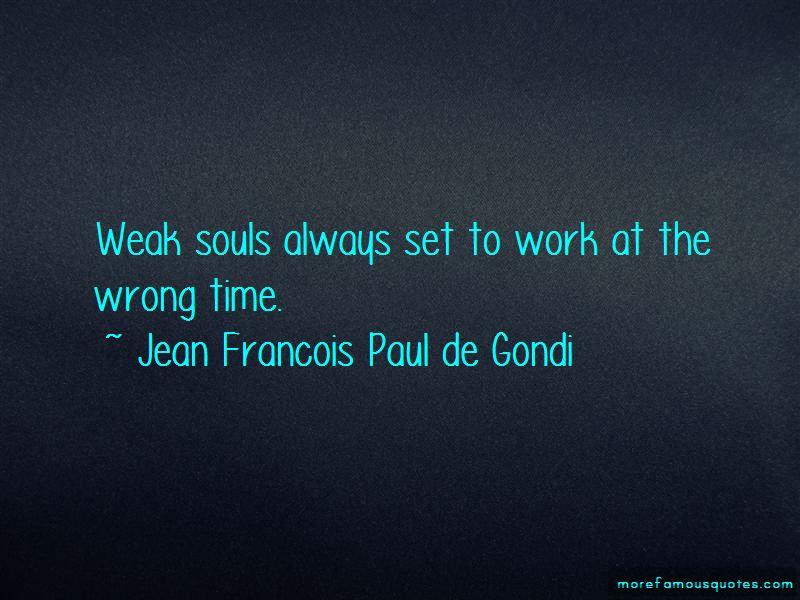 Jean Francois Paul De Gondi Quotes Pictures 3