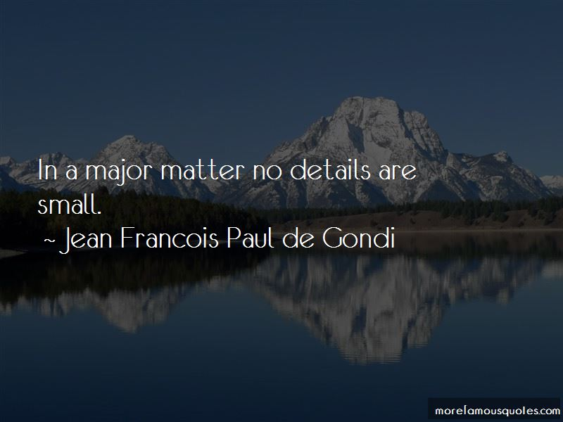Jean Francois Paul De Gondi Quotes Pictures 4