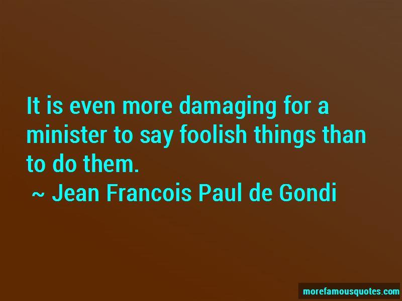 Jean Francois Paul De Gondi Quotes