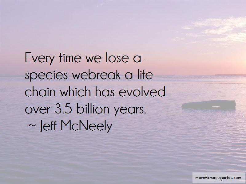 Jeff McNeely Quotes