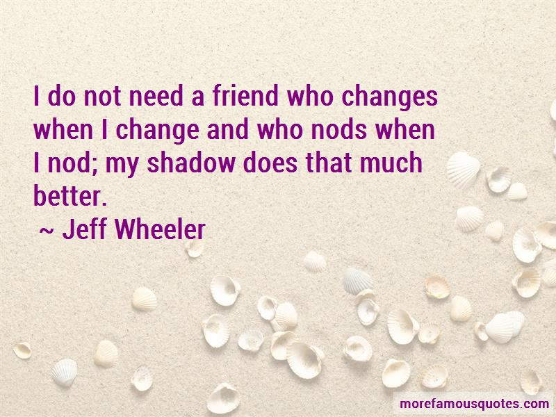 Jeff Wheeler Quotes Pictures 2