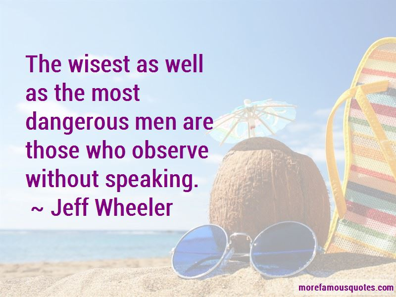 Jeff Wheeler Quotes Pictures 4