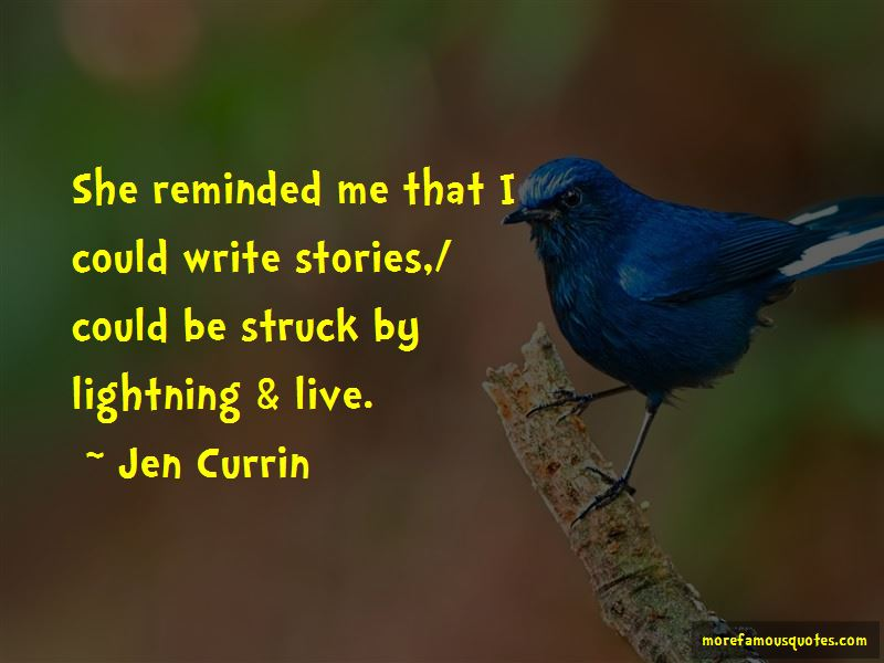 Jen Currin Quotes