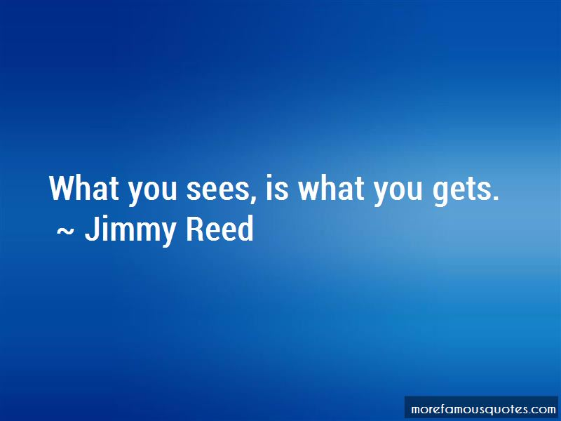 Jimmy Reed Quotes Pictures 3