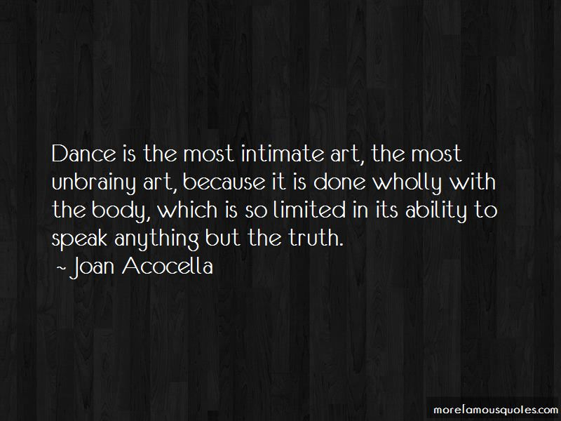 Joan Acocella Quotes Pictures 3