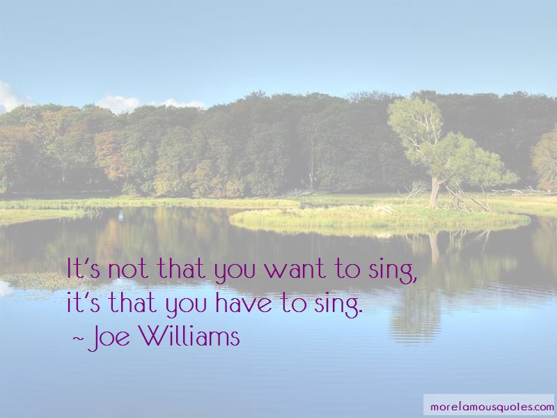 Joe Williams Quotes