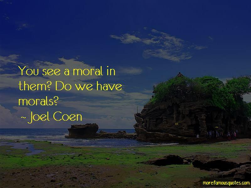 Joel Coen Quotes Pictures 3