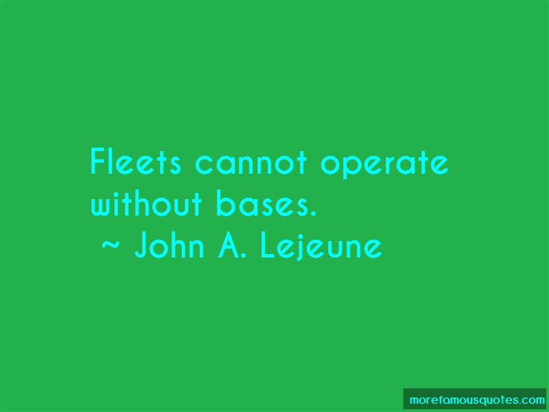 John A. Lejeune Quotes Pictures 3
