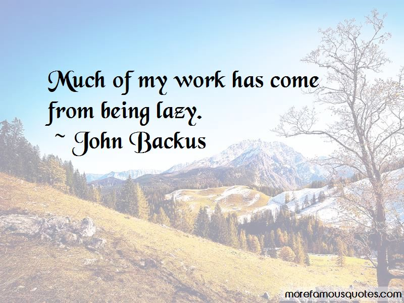 John Backus Quotes Pictures 3
