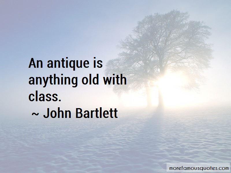 John Bartlett Quotes Pictures 2