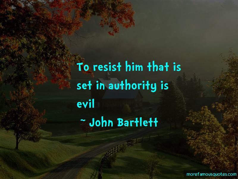 John Bartlett Quotes