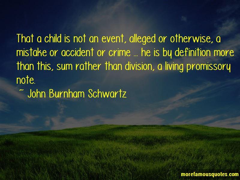 John Burnham Schwartz Quotes Pictures 3
